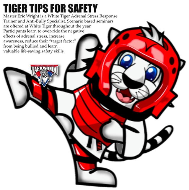 Tiger Tips for safety